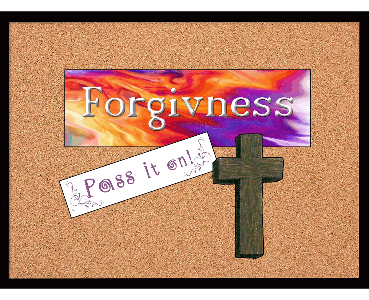 Forgivness Pass it on